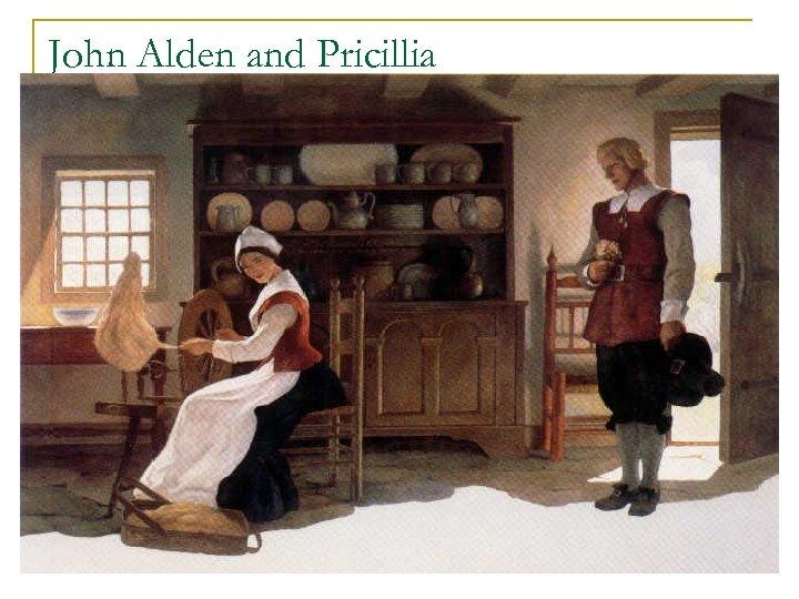 John Alden and Pricillia