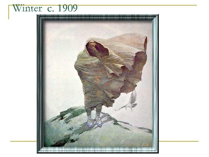 Winter c. 1909