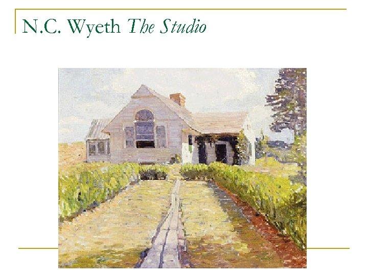 N. C. Wyeth The Studio