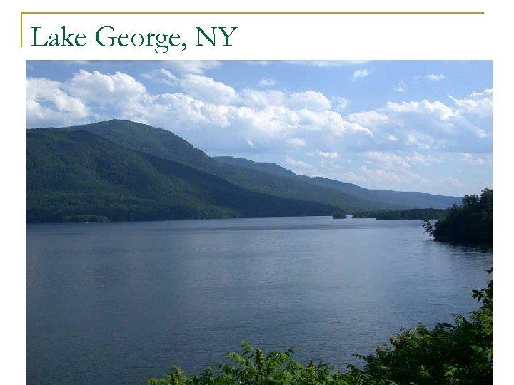 Lake George, NY n