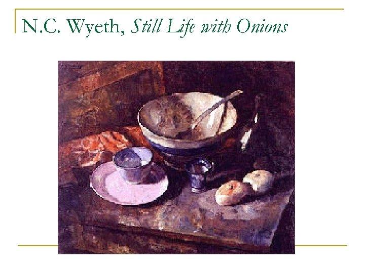 N. C. Wyeth, Still Life with Onions