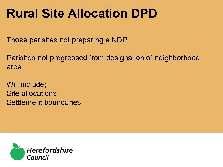 Rural Site Allocation DPD Those parishes not preparing a NDP Parishes not progressed from
