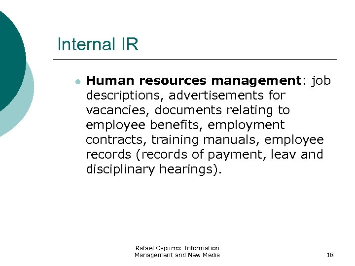 Internal IR l Human resources management: job descriptions, advertisements for vacancies, documents relating to
