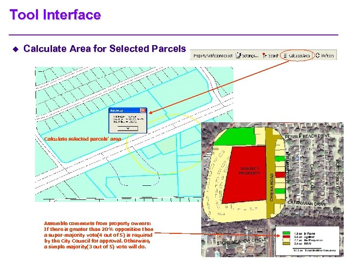 Tool Interface u Calculate Area for Selected Parcels Calculate selected parcels' area Assemble comments