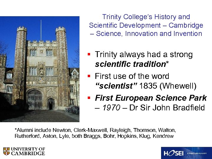 Trinity College's History and Scientific Development – Cambridge – Science, Innovation and Invention §