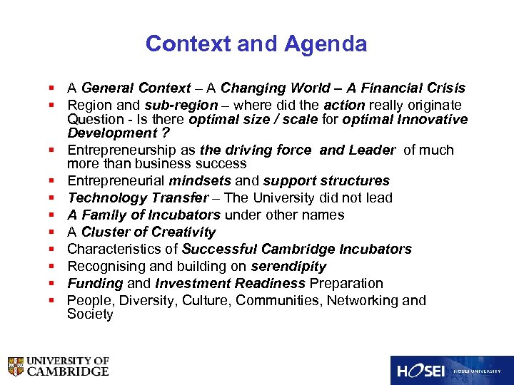 Context and Agenda § A General Context – A Changing World – A Financial