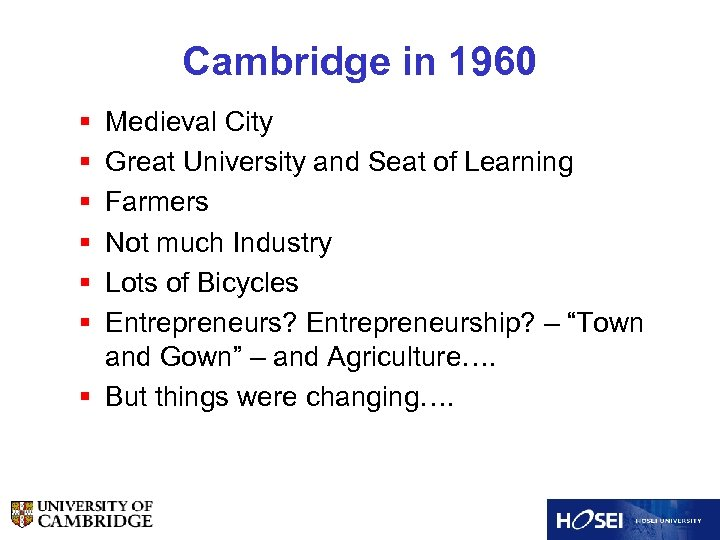 Cambridge in 1960 § § § Medieval City Great University and Seat of Learning