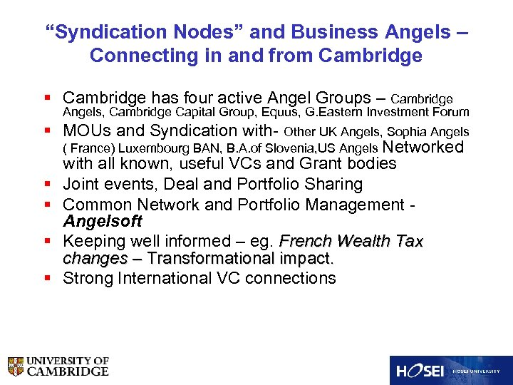 """""""Syndication Nodes"""" and Business Angels – Connecting in and from Cambridge § Cambridge has"""