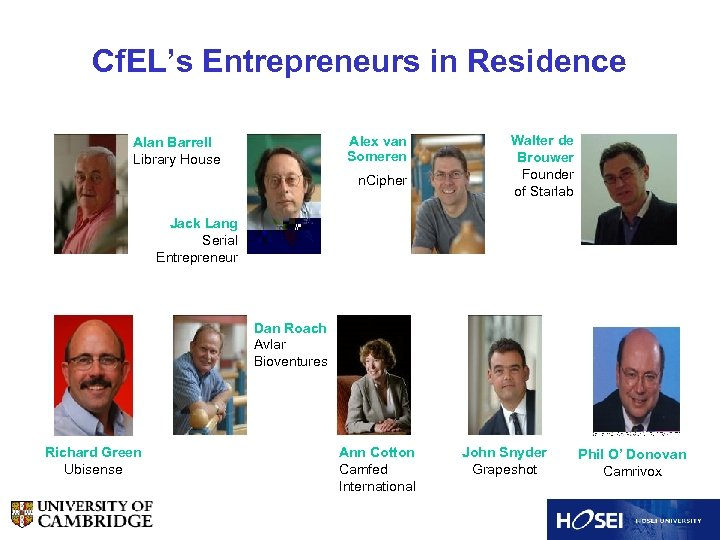Cf. EL's Entrepreneurs in Residence Alex van Someren Alan Barrell Library House n. Cipher