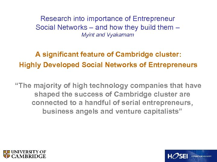 Research into importance of Entrepreneur Social Networks – and how they build them –