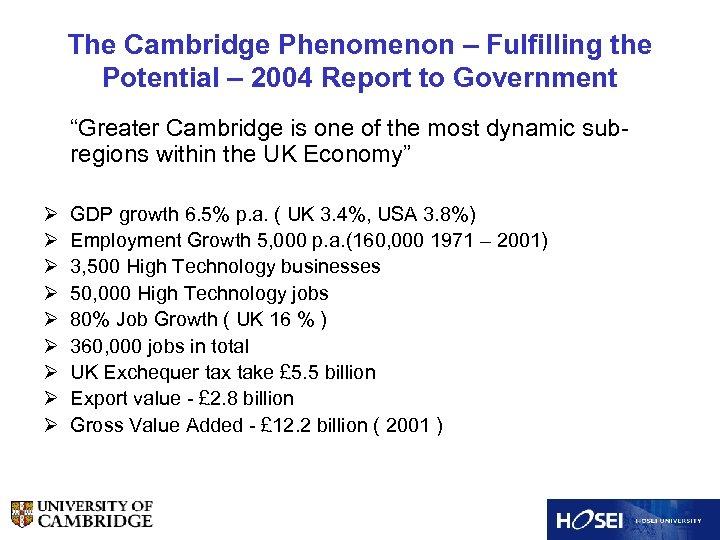 """The Cambridge Phenomenon – Fulfilling the Potential – 2004 Report to Government """"Greater Cambridge"""