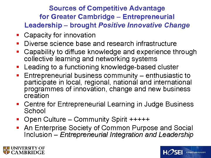 § § § § Sources of Competitive Advantage for Greater Cambridge – Entrepreneurial Leadership