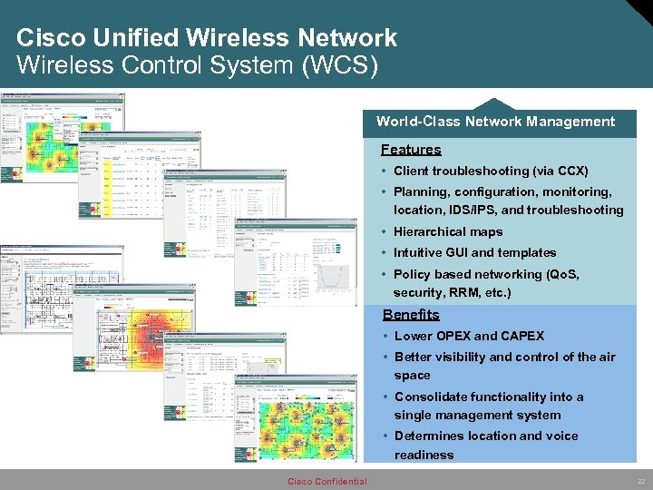 Cisco Unified Wireless Network Wireless Control System (WCS) World-Class Network Management Features • Client