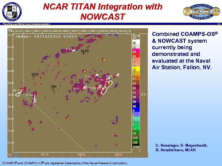 NCAR TITAN Integration with NOWCAST 10 The US Navy and Marine Corps Corporate Laboratory