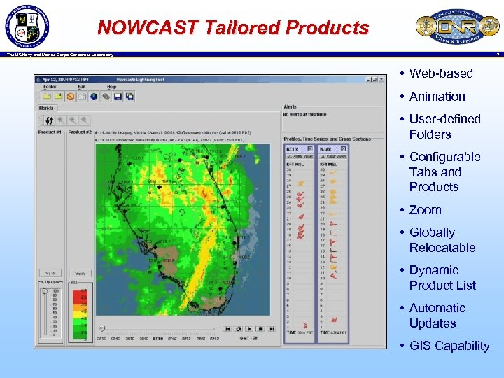 NOWCAST Tailored Products 7 The US Navy and Marine Corps Corporate Laboratory • Web-based