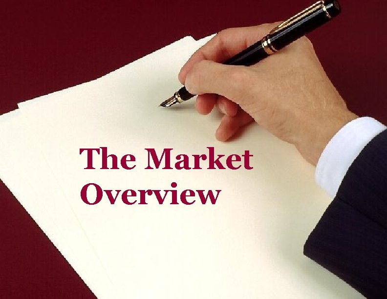 The Market Overview
