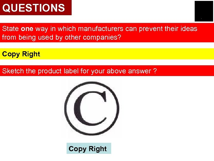 QUESTIONS State one way in which manufacturers can prevent their ideas from being used