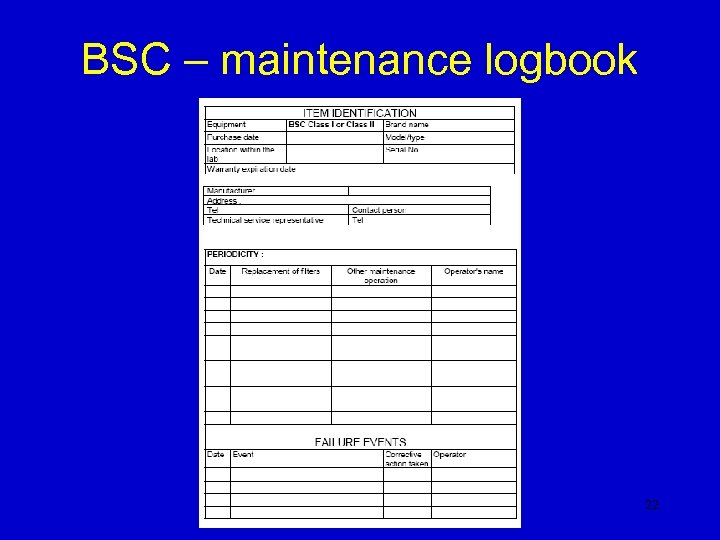 BSC – maintenance logbook 22