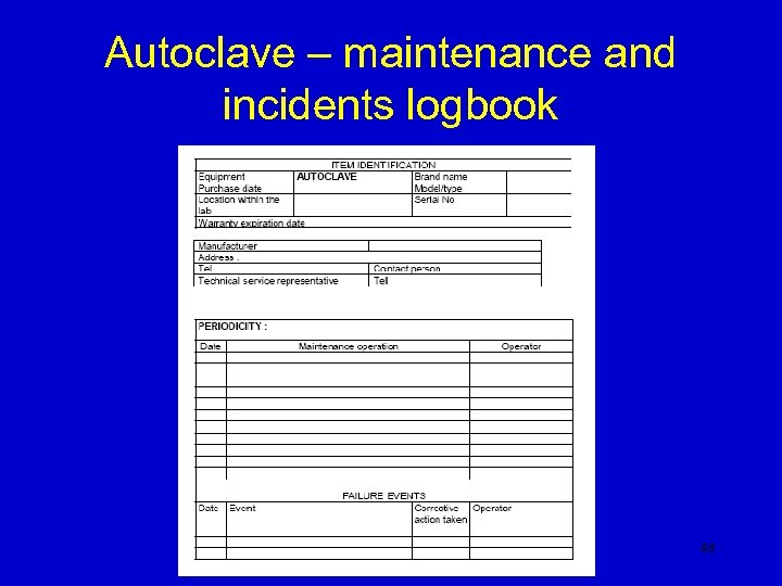 Autoclave – maintenance and incidents logbook 46