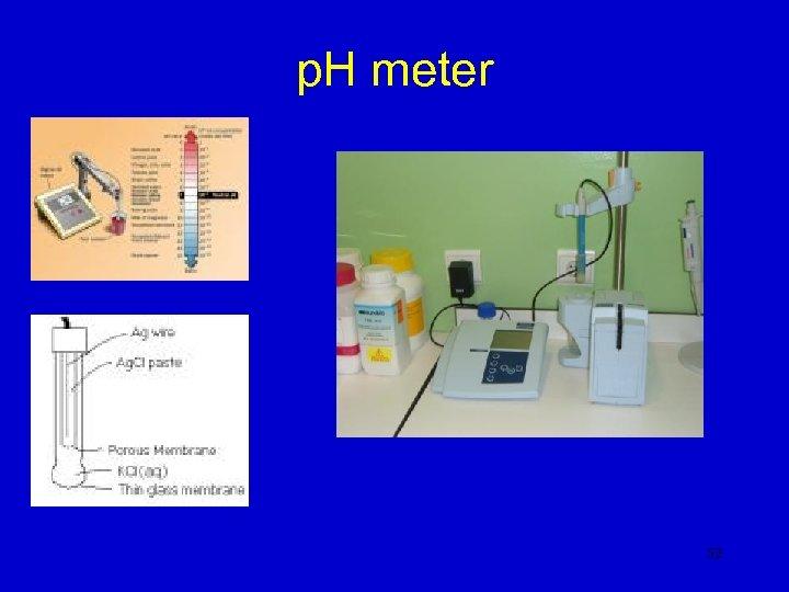 p. H meter 52