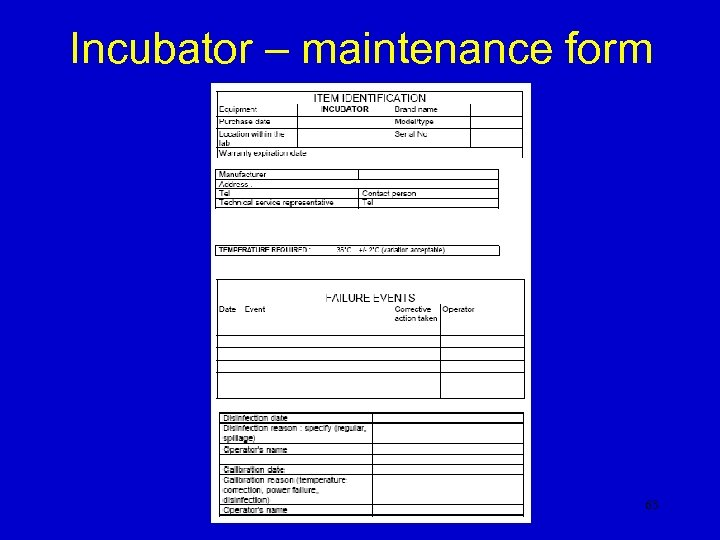 Incubator – maintenance form 63