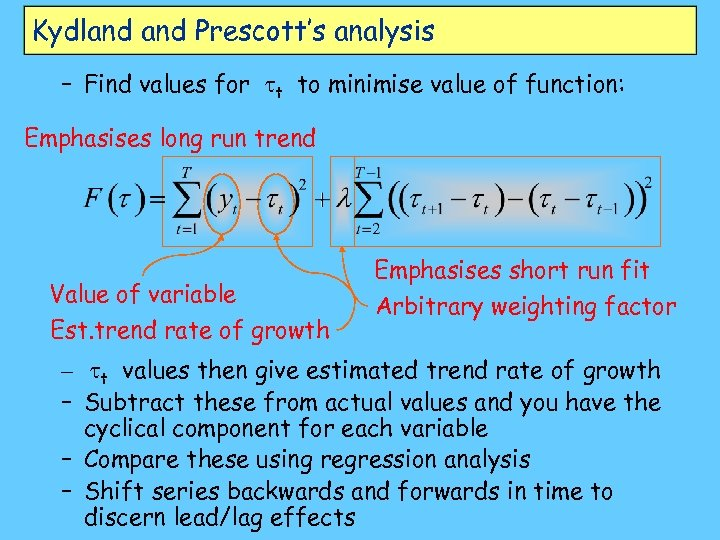 Kydland Prescott's analysis – Find values for tt to minimise value of function: Emphasises