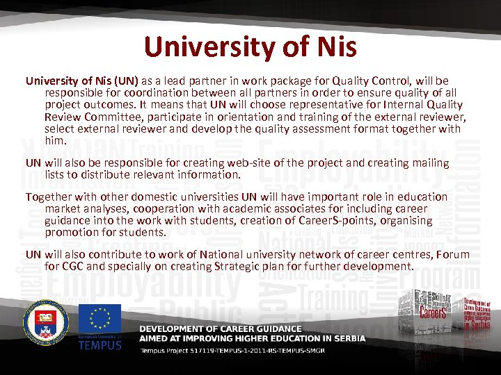 University of Nis (UN) as a lead partner in work package for Quality Control,