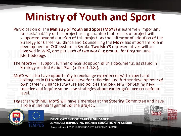 Ministry of Youth and Sport Participation of the Ministry of Youth and Sport (Mo.