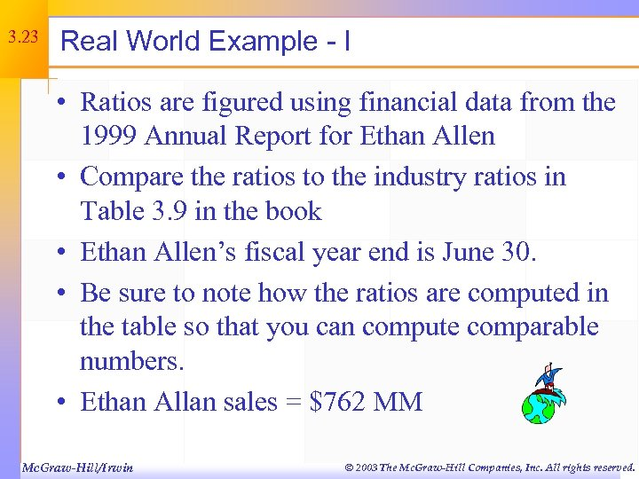 3. 23 Real World Example - I • Ratios are figured using financial data