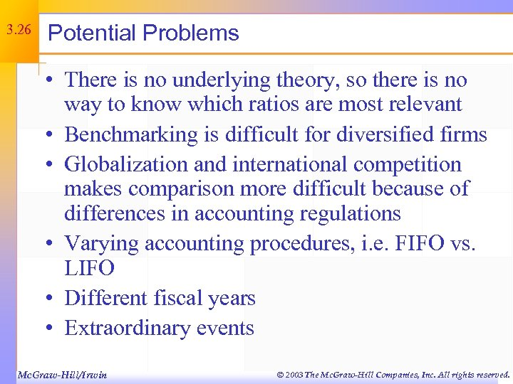 3. 26 Potential Problems • There is no underlying theory, so there is no