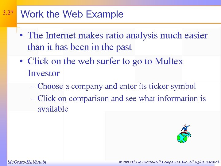 3. 27 Work the Web Example • The Internet makes ratio analysis much easier