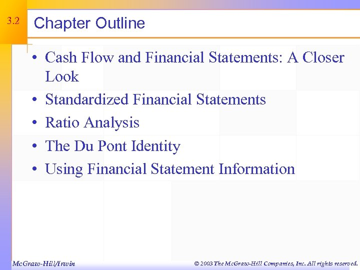 3. 2 Chapter Outline • Cash Flow and Financial Statements: A Closer Look •
