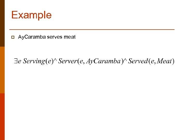 Example p Ay. Caramba serves meat