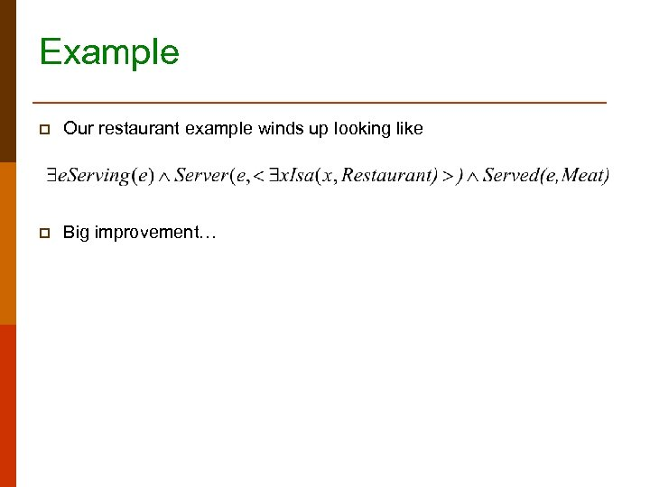 Example p Our restaurant example winds up looking like p Big improvement…