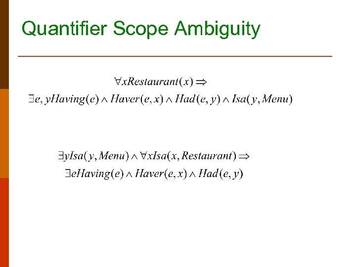 Quantifier Scope Ambiguity