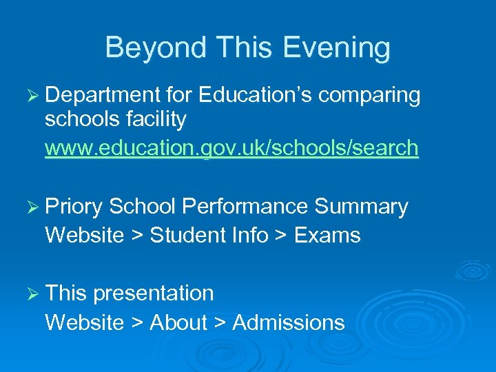 Beyond This Evening Ø Department for Education's comparing schools facility www. education. gov. uk/schools/search