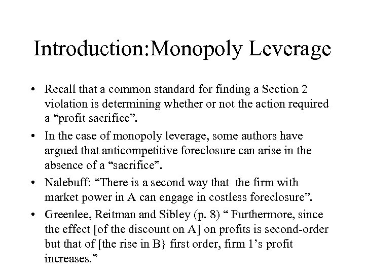Introduction: Monopoly Leverage • Recall that a common standard for finding a Section 2
