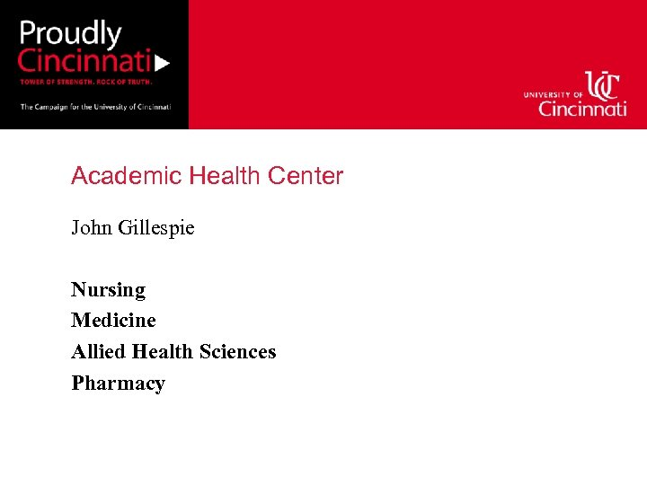 Academic Health Center John Gillespie Nursing Medicine Allied Health Sciences Pharmacy