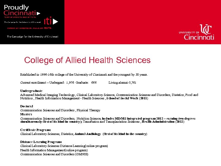 College of Allied Health Sciences Established in 1998 -16 th college of the University