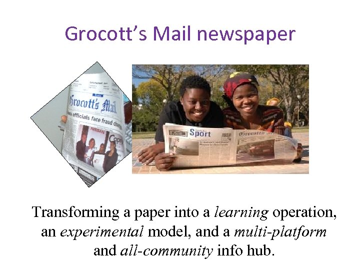 Grocott's Mail newspaper Transforming a paper into a learning operation, an experimental model, and