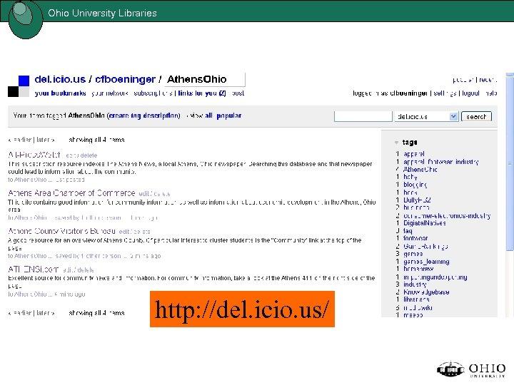 Ohio University Libraries http: //del. icio. us/