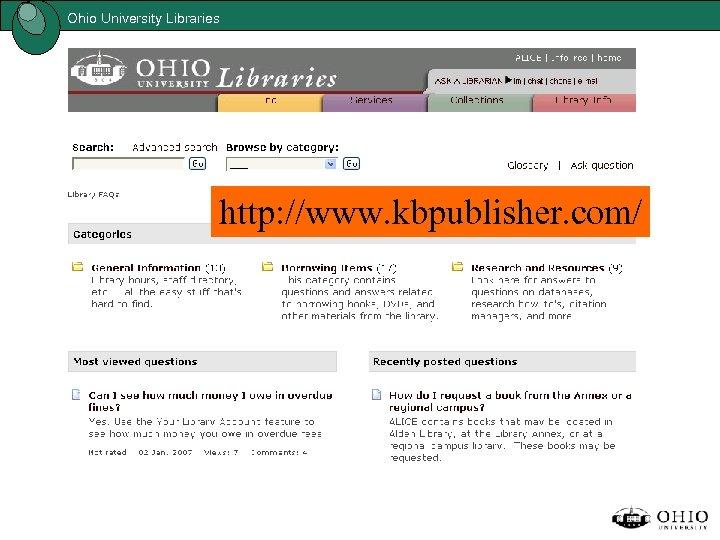 Ohio University Libraries http: //www. kbpublisher. com/