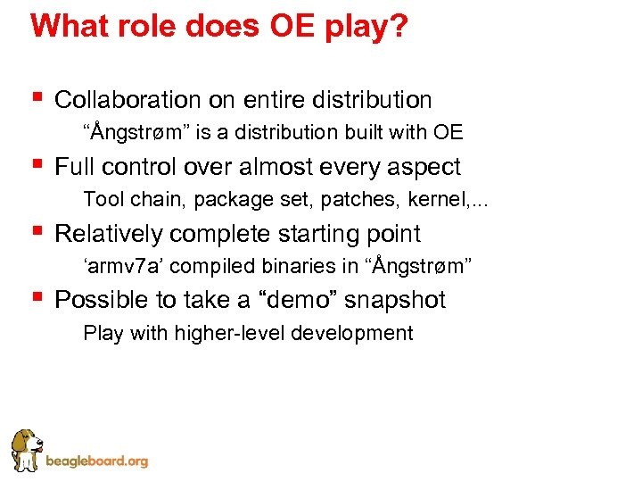 "What role does OE play? § Collaboration on entire distribution § ""Ångstrøm"" is a"