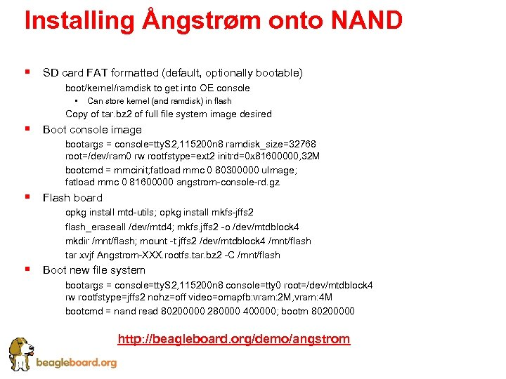 Installing Ångstrøm onto NAND § SD card FAT formatted (default, optionally bootable) § boot/kernel/ramdisk
