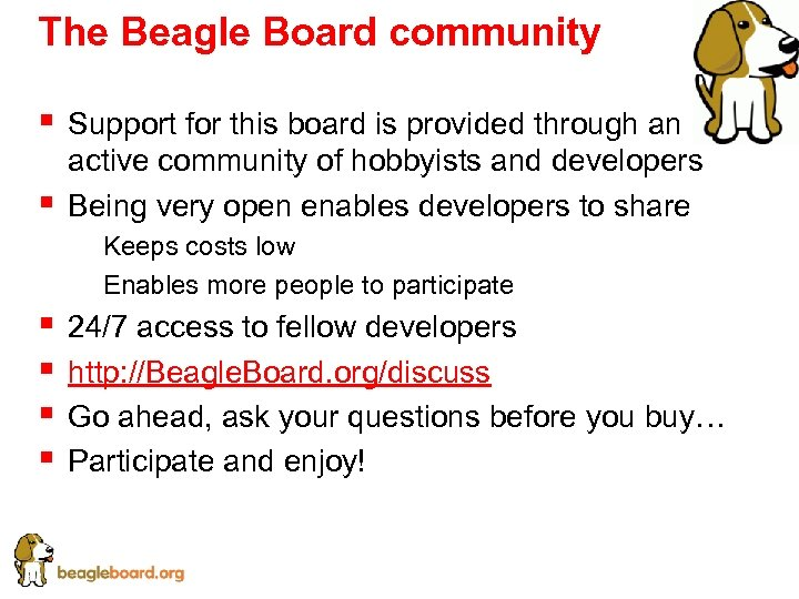 The Beagle Board community § § Support for this board is provided through an