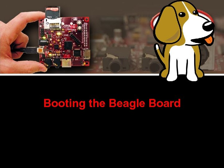 Booting the Beagle Board