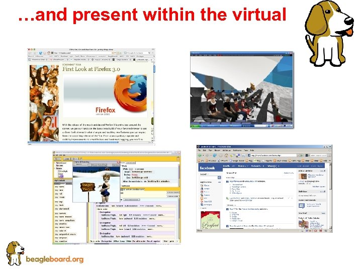 …and present within the virtual