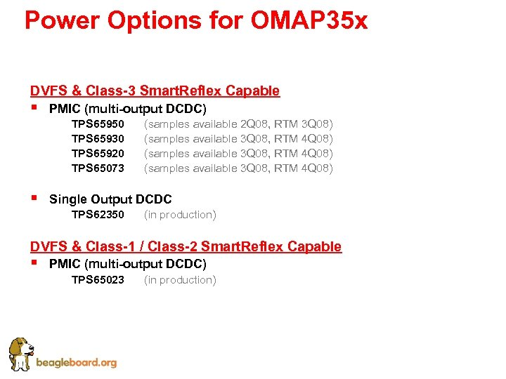 Power Options for OMAP 35 x DVFS & Class-3 Smart. Reflex Capable § §