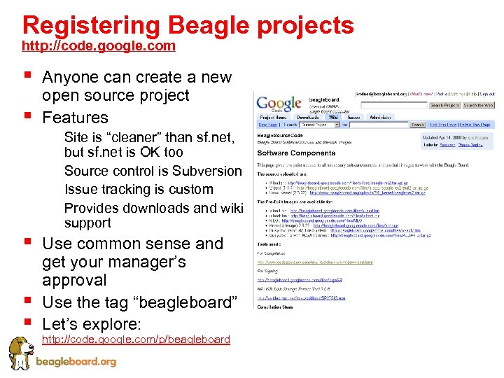 Registering Beagle projects http: //code. google. com § § Anyone can create a new