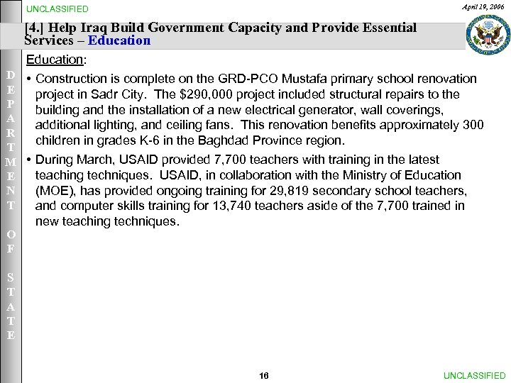 April 19, 2006 UNCLASSIFIED [4. ] Help Iraq Build Government Capacity and Provide Essential